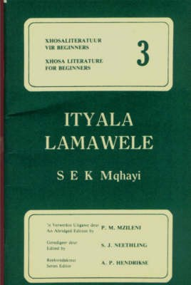 Ityala Lamawela (The Lawsuit of the Twins) often described as a defense of traditional pre-conditional law, was Mqhayi's first novel.