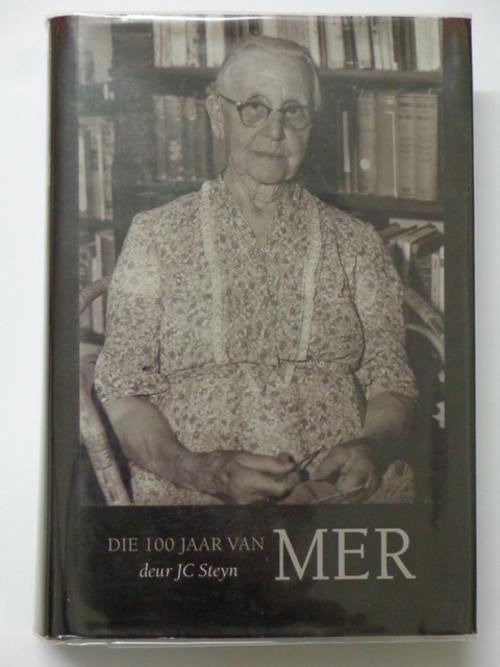 "J C Steyn Biography ""The 100 Years of M E R"""