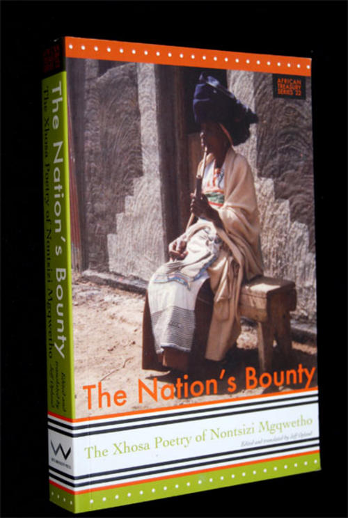 The Nation's Bounty - The Xhosa Poetry of Nontsizi Mgqwetho edited by Jeff Opland